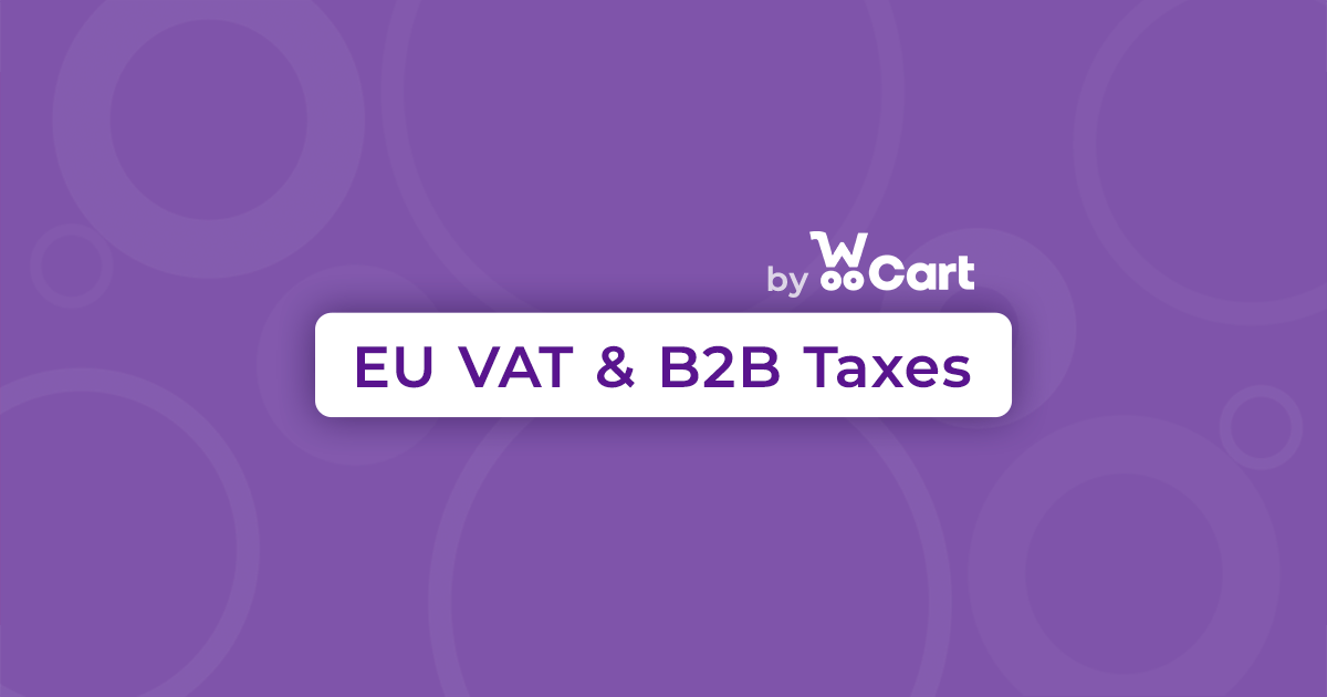 Free WooCommerce EU VAT plugin for B2C and B2B featured image